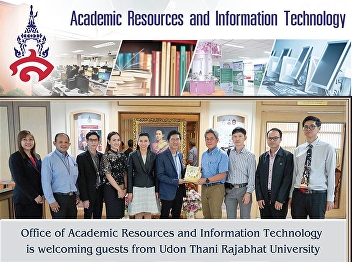 Office of Academic Resources and Information Technology Welcome the Faculty of Education to see work from Udon Thani Rajabhat University