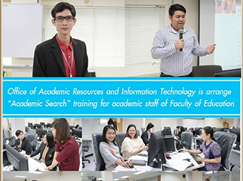 Office of Academic Resources and Information Technology organizes Academic Search training for academic personnel, Faculty of Education