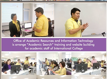 Office of Academic Resources and Information Technology organizes Academic Search training for academic personnel. International College