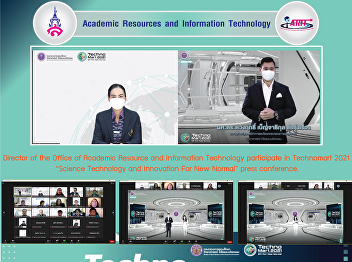 """Director of the Office of Academic Resource and Information Technology participate in Technomart 2021 """"Science Technology and Innovation For New Normal"""" press conference."""