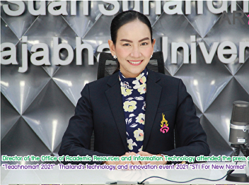 """Director of the Office of Academic Resources and Information Technology attended the press conference """"Teachnomart 2021""""  Thailand's technology and innovation event 2021"""